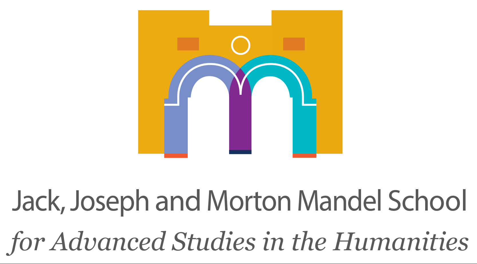 Jack, Joseph & Morton Mandel School for Advanced Studies in the Humanities