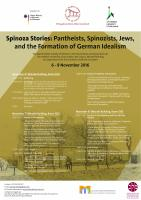 Spinoza Stories: Pantheists, Spinozists, Jews, and the Formation of German Idealism
